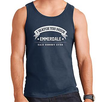 I Watch Too Much Emmerdale Said Nobody Ever Men's Vest