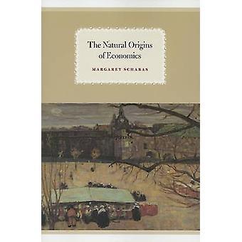 Die natürlichen Ursprung der Volkswirtschaft durch Margaret Schabas - 9780226735702