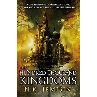 The Hundred Thousand Kingdoms by Jemisin - 9780316043915 Book