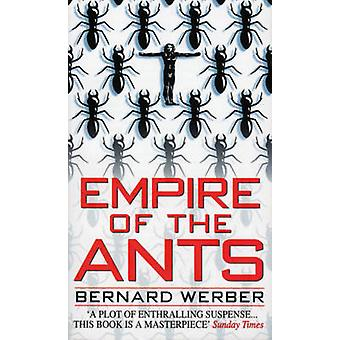 Empire of the Ants by Bernard Werber - 9780552141123 Book