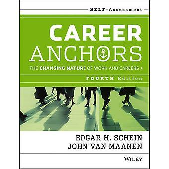 Karriere-Anker - der sich wandelnden Careers Self Assessment (4. R
