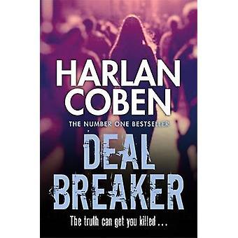 Deal Breaker by Harlan Coben - 9781409150541 Book