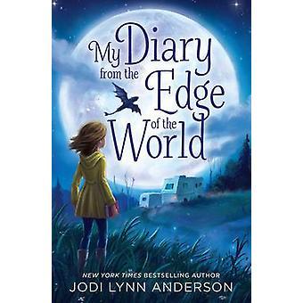 يوميات بلدي من الحافة من العالم عن طريق جودي لين أندرسون--978144248