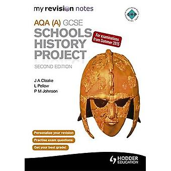AQA GCSE Schools History Project (2nd Revised edition) by P. Johnson