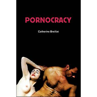 Pornocracy by Catherine Breillat - Paul Buck - Catherine Petit - Chri