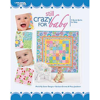 Still Crazy for Baby by Me and My Sister Designs - 9781601409911 Book