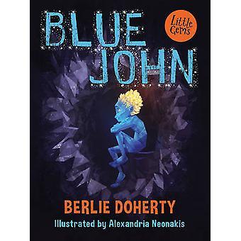 John by Berlie Doherty - Alexandrië Neonakis - blauw 9781781125786 boek