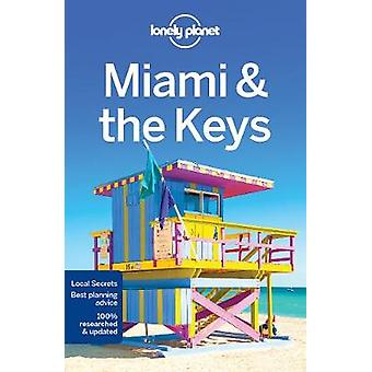 Lonely Planet Miami & the Keys by Lonely Planet - 9781786572547 Book