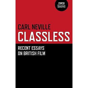Classless by Carl Neville - 9781846943805 Book