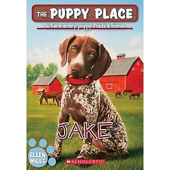 Jake (the Puppy Place #47) by Ellen Miles - 9781338069273 Book