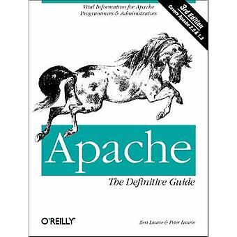 Apache - The Definitive Guide (3rd Revised edition) by Ben Laurie - Pe