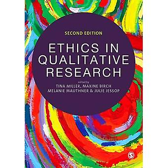 Ethics in Qualitative Research (2nd Revised edition) by Melanie Mauth