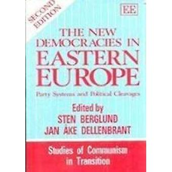 The New Democracies in Eastern Europe - Party Systems and Political Cl