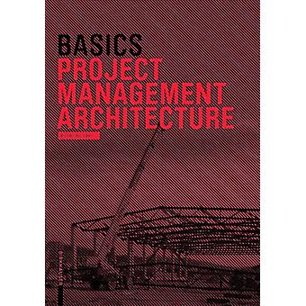 Basics Project Management Architecture by Hartmut Klein - 97830382146