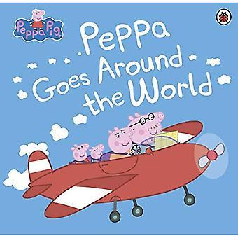Peppa Pig: Peppa Goes Around the World - Peppa Pig