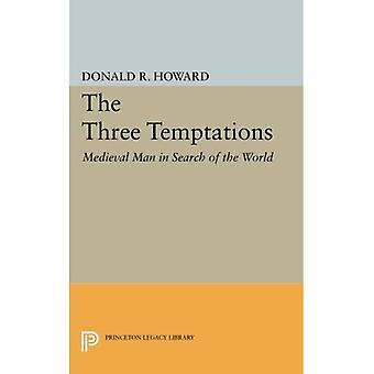 The Three Temptations: Medieval Man in Search of the World (Princeton Legacy Library)