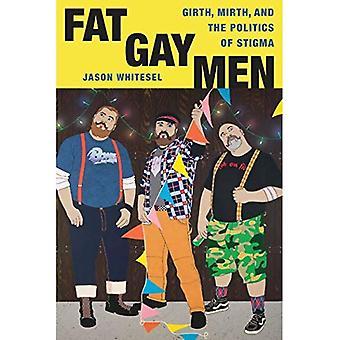 Fat Gay Men: Umfang, Mirth and the Politics of Stigma (Kreuzungen)