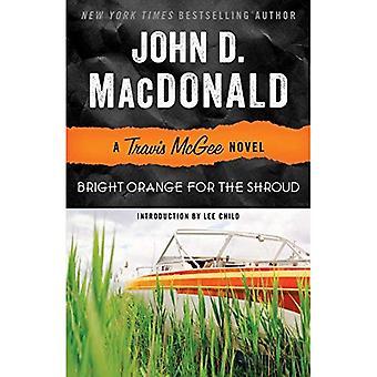 Bright Orange for the Shroud (Travis McGee Series #6)