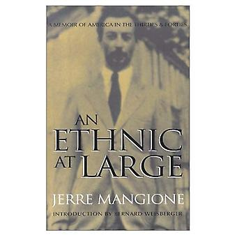 An Ethnic at Large: A Memoir of America in the Thirties and Forties