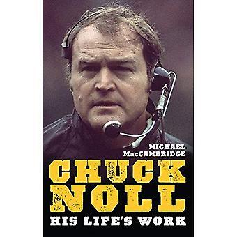Chuck Noll: Hans livsverk
