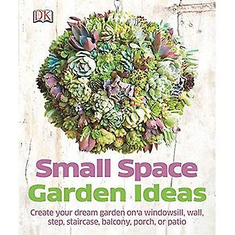 Ideas pequeño espacio jardín