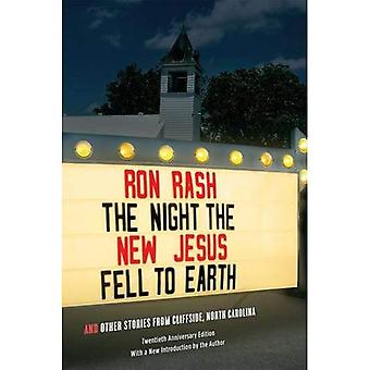 The Night the New Jesus Fell to Earth: And Other Stories from Cliffside, North Carolina (Southern Revivals)