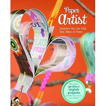 Papier Artiest: Creaties u kunt vouwen, scheuren, dragen of delen