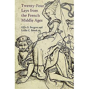 Twenty-Four Lays from the French Middle Ages (Exeter Studies in Medieval Europe)