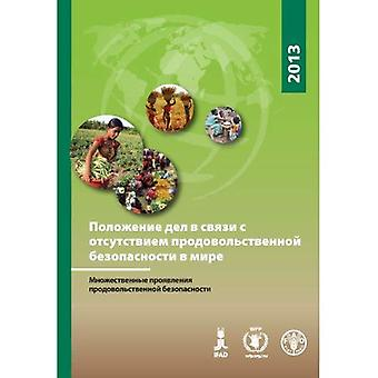 The State of Food Insecurity in the World 2013 (Russian): The Multiple Dimensions of Food Security