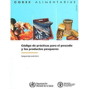 CODIGO de Practicas Para El Pescado y Los Produco Pesqueros