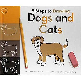 5 Steps to Drawing Dogs and Cats (5 Steps to Drawing)
