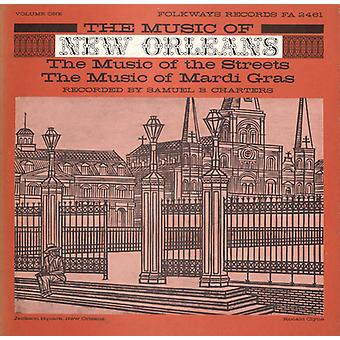 Music of New Orleans - Music of New Orleans: Vol. 1-Music of the Streets: Music of Mardi Gras [CD] USA import