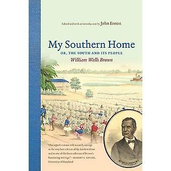 私の南ホーム南とブラウン ・ ウィリアム ・ ウェルズ、人々