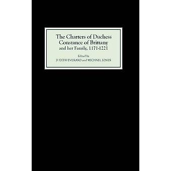 The Charters of Duchess Constance of Brittany and Her Family 11711221 by Jones & Michael