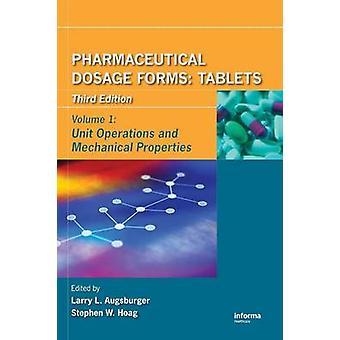 Farmaceutische dosering vormt tabletten bewerkingen en mechanische eigenschappen door Augsburger & Larry L.