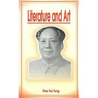 Literature and Art by TseTung & Mao