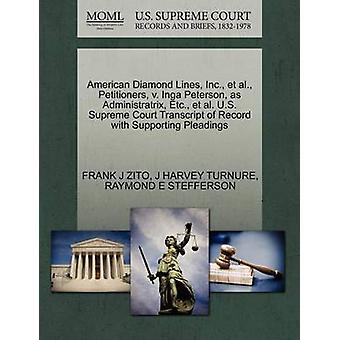 American Diamond Lines Inc. et al. Petitioners v. Inga Peterson as Administratrix Etc. et al. U.S. Supreme Court Transcript of Record with Supporting Pleadings by ZITO & FRANK J