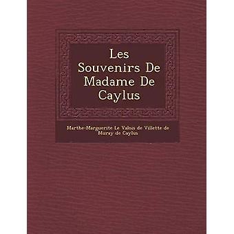 De recuerdos les Madame de Caylus por MartheMarguerite Le Valois De Villette