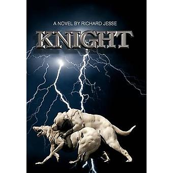Knight by Jesse & Richard