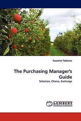 The Purchasing Managers Guide by Taderera & Faustino