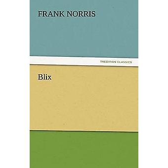 Blix by Norris & Frank