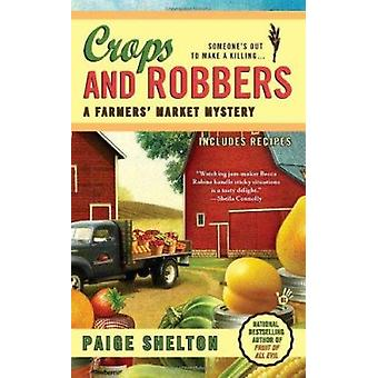Crops and Robbers by Paige Shelton - 9780425244999 Book