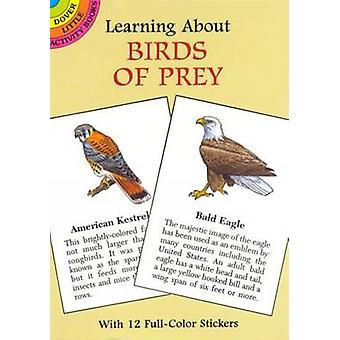 Learning About Birds of Prey by Sy Barlowe - 9780486403328 Book