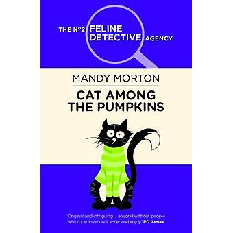 Cat Among the Pumpkins by Mandy Morton - 9780749019952 Book