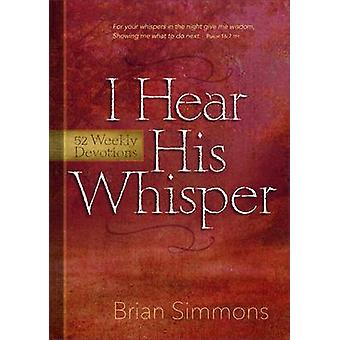 Encounter God's Heart for You - 52 Devotions by Brian Simmons - 97814