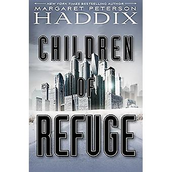 Children of Refuge by Margaret Peterson Haddix - 9781442450066 Book