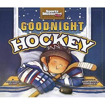 Goodnight Hockey by Michael Dahl - 9781479565276 Book