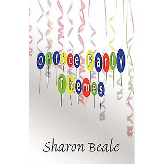 Office Party Themes by Sharon Beale - 9781604418682 Book