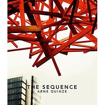 The Sequence Arne Quinze - 9783899552430 Book