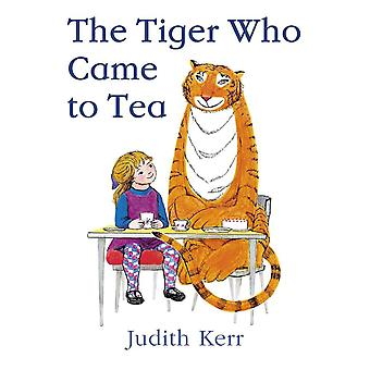 The Tiger Who Came to Tea by Judith Kerr (Paperback)